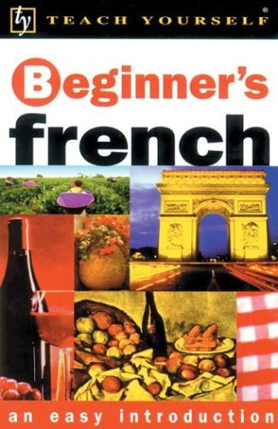 Beginner's French  2nd 2002 9780658015700 Front Cover