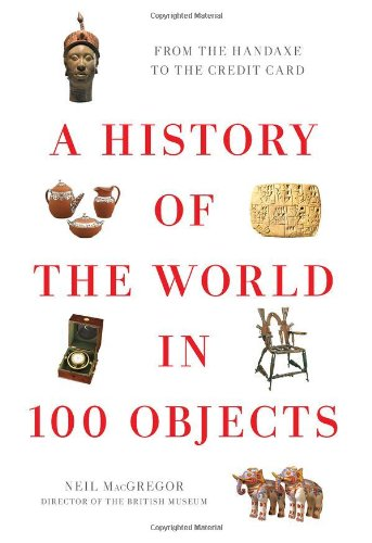History of the World in 100 Objects   2011 edition cover