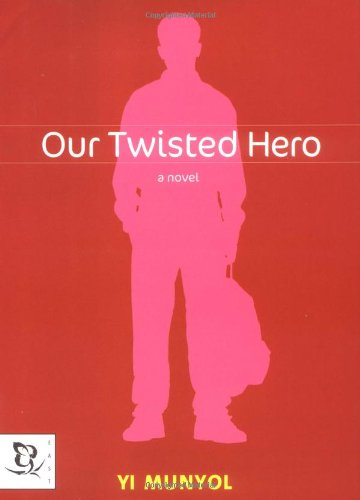 Our Twisted Hero   2001 9780786866700 Front Cover