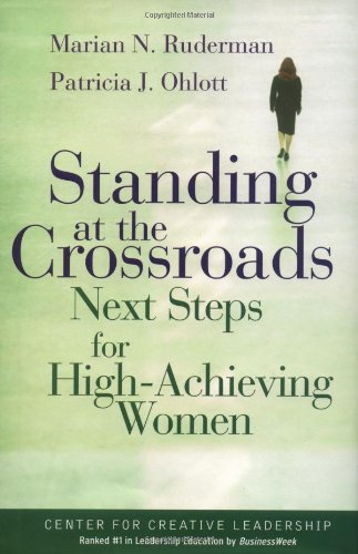 Standing at the Crossroads Next Steps for High Achieving Women  2002 9780787955700 Front Cover