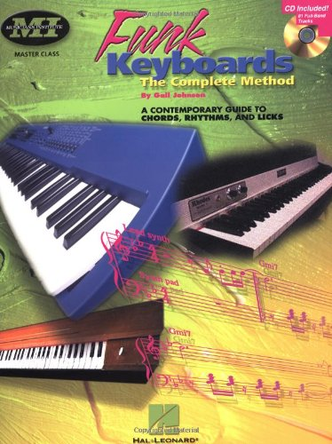 Funk Keyboards - the Complete Method A Contemporary Guide to Chords, Rhythms, and Licks N/A edition cover