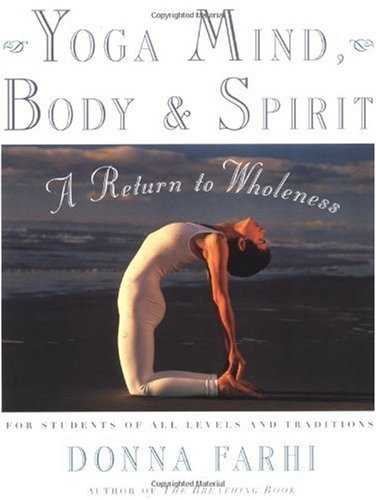 Yoga Mind, Body and Spirit A Return to Wholeness  2000 (Revised) edition cover