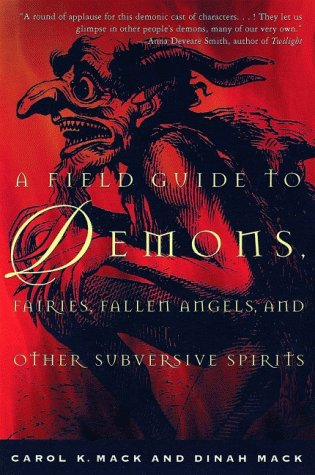 Field Guide to Demons, Fairies, Fallen Angels and Other Subversive Spirits   1999 (Revised) edition cover