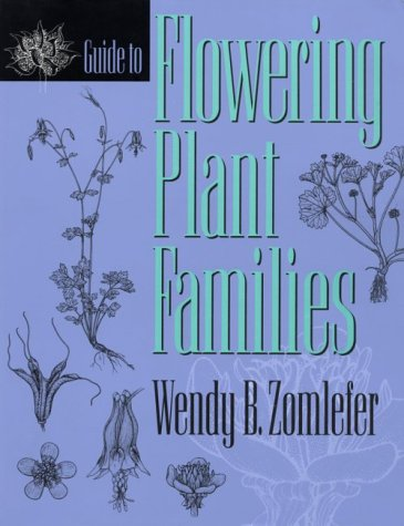 Guide to Flowering Plant Families   1995 (Guide (Instructor's)) edition cover