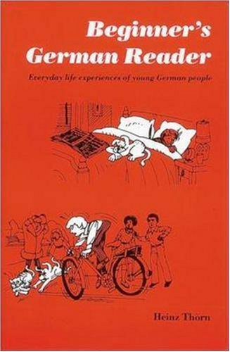 Beginner's German Reader Everyday Life Experiences of Young German People  1988 edition cover
