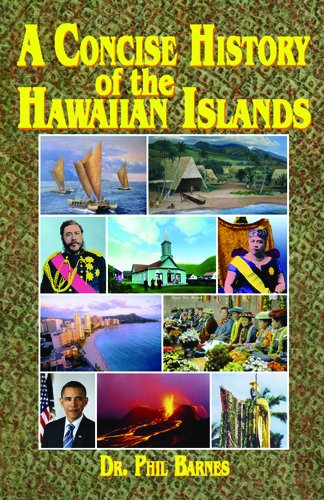 Concise History of the Hawaiian Islands  3rd 2009 (Revised) edition cover