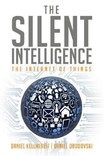 Silent Intelligence The Internet of Things  2013 edition cover