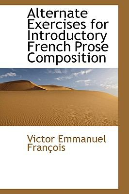 Alternate Exercises for Introductory French Prose Composition  2009 edition cover