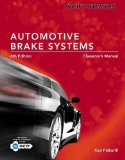 Automotive Brake Systems, Classroom and Shop Manual:   2014 9781285429700 Front Cover