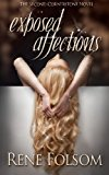 Exposed Affections  N/A 9781493738700 Front Cover