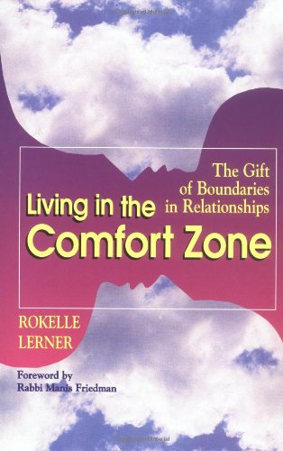 Living in the Comfort Zone The Gift of Boundaries in Relationships  1995 9781558743700 Front Cover