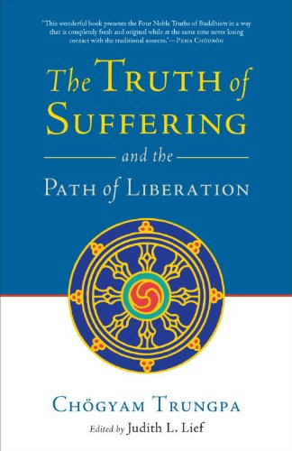 Truth of Suffering and the Path of Liberation   2010 edition cover