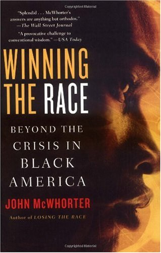 Winning the Race Beyond the Crisis in Black America Annotated  9781592402700 Front Cover