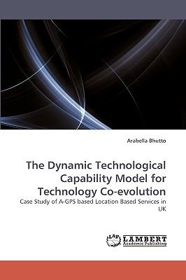 Dynamic Technological Capability Model for Technology Co-Evolution  N/A 9783838359700 Front Cover