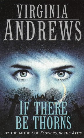 If There Be Thorns (Dollanganger Family 3) N/A edition cover