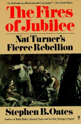 Fires of Jubilee Nat Turner's Fierce Rebellion Reprint edition cover