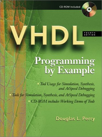 VHDL Programming by Example 4th 2002 (Revised) 9780071400701 Front Cover