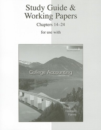 Study Guide and Working Papers Chapters 14-24 for Use with College Accounting  12th 2009 (Student Manual, Study Guide, etc.) 9780073365701 Front Cover