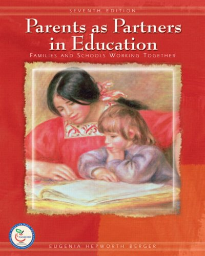 Parents as Partners in Education Families and Schools Working Together 7th 2008 edition cover