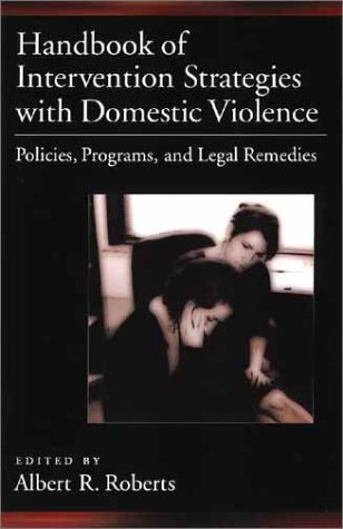Handbook of Domestic Violence Intervention Strategies Policies, Programs, and Legal Remedies  2002 edition cover