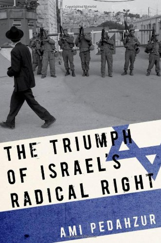 Triumph of Israel's Radical Right   2012 9780199744701 Front Cover