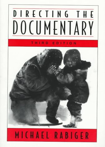 Directing the Documentary 3rd 1998 9780240802701 Front Cover
