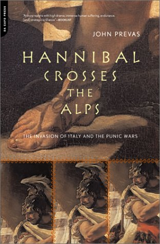 Hannibal Crosses the Alps The Invasion of Italy and the Punic Wars N/A 9780306810701 Front Cover