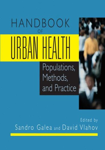 Handbook of Urban Health Populations, Methods, and Practice  2005 edition cover