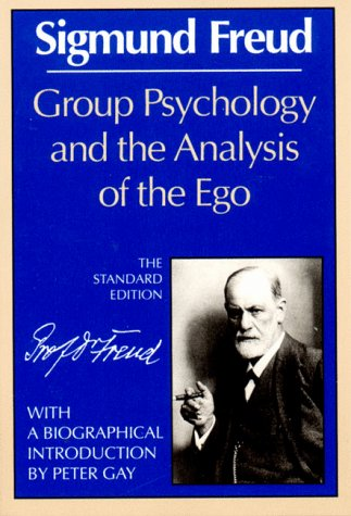 Group Psychology and the Analysis of the Ego   1989 (Reprint) edition cover