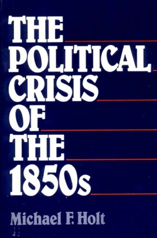 Political Crisis of the 1850s  N/A edition cover