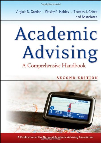 Academic Advising A Comprehensive Handbook 2nd 2008 (Handbook (Instructor's)) edition cover
