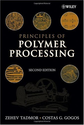 Principles of Polymer Processing  2nd 2006 (Revised) edition cover
