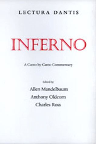 Lectura Dantis - Inferno A Canto-by-Canto Commentary  1998 edition cover