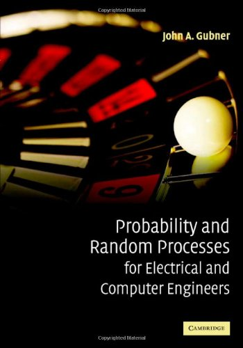 Probability and Random Processes for Electrical and Computer Engineers   2006 edition cover