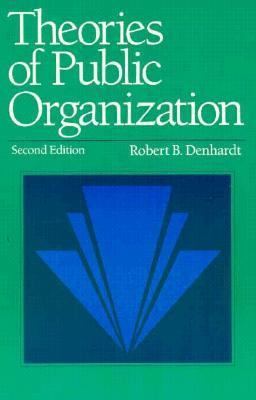 Theories of Public Organization  2nd 9780534200701 Front Cover