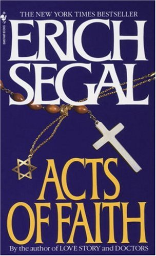 Acts of Faith A Novel N/A 9780553560701 Front Cover