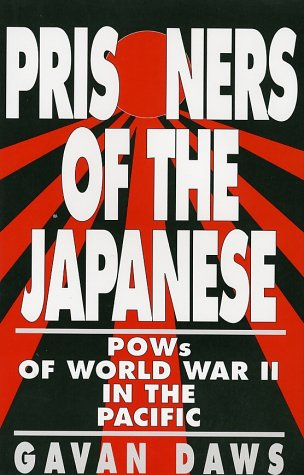 Prisoners of the Japanese POWs of World War II in the Pacific N/A edition cover