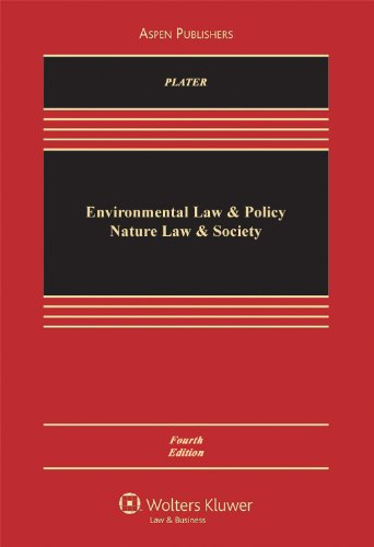 Environmental Law and Policy Nature Law and Society 7th 2010 (Revised) edition cover