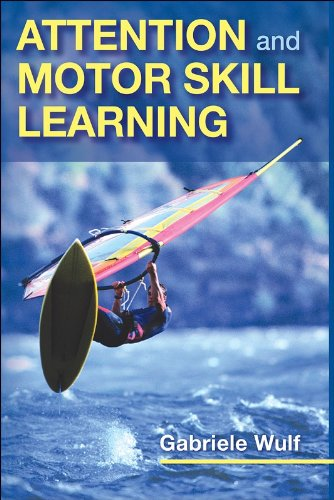 Attention and Motor Skill Learning   2007 edition cover