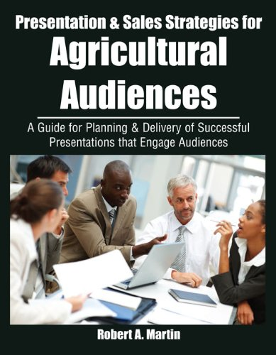 Presentation and Sales Strategies for an Agricultural Audience  Revised  9780757568701 Front Cover