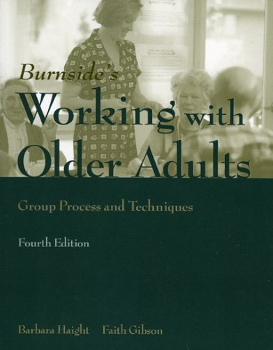 Working with Older Adults Group Process and Techniques 4th 2005 (Revised) edition cover