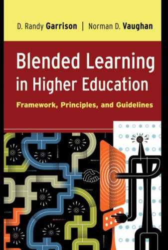 Blended Learning in Higher Education Framework, Principles, and Guidelines  2008 edition cover