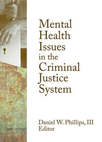 Mental Health Issues in the Criminal Justice System   2008 edition cover