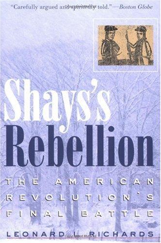 Shays's Rebellion The American Revolution's Final Battle  2002 edition cover