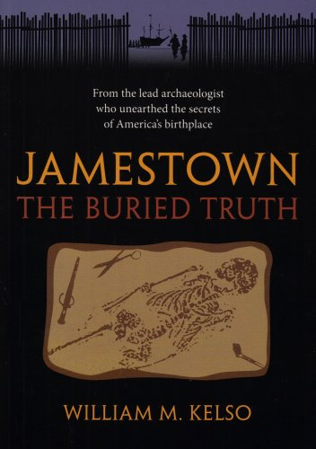 Jamestown The Buried Truth  2009 9780813927701 Front Cover