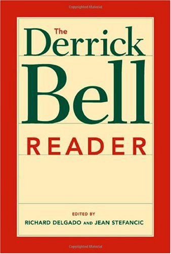 Derrick Bell Reader   2005 edition cover