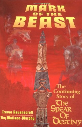 Mark of the Beast The Continuing Story of the Spear of Destiny 2nd (Reprint) 9780877288701 Front Cover