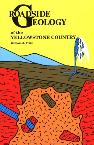 Roadside Geology of the Yellowstone Country Revised  edition cover