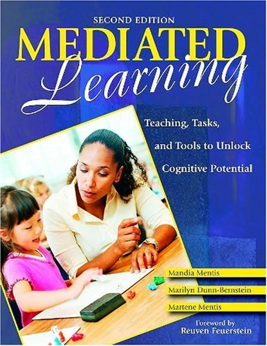 Mediated Learning Teaching, Tasks, and Tools to Unlock Cognitive Potential 2nd 2008 edition cover