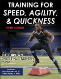 Training for Speed, Agility, and Quickness-3rd Edition  3rd 2014 edition cover